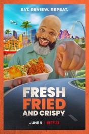 Fresh, Fried & Crispy