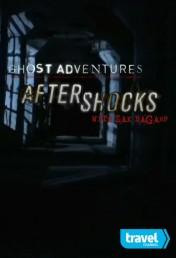 Ghost Adventures: Aftershocks